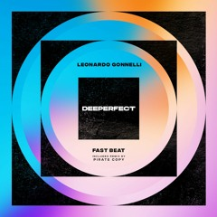 Premiere: Leonardo Gonnelli - Fast Beat (Pirate Copy Remix) [Deeperfect]
