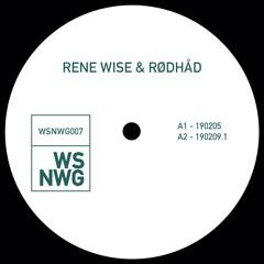 Rene Wise & Rødhåd - WSNWG007 (Snippets)