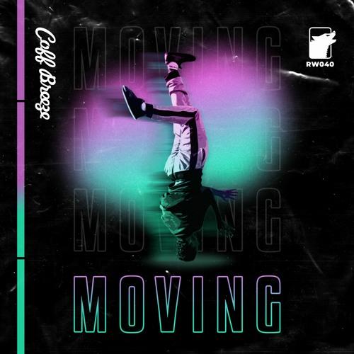 Coff Breeze - Moving