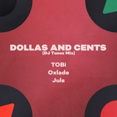 Dollas and Cents (DJ Tunez Mix)