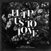 Help Us To Love (feat. The HamilTones)