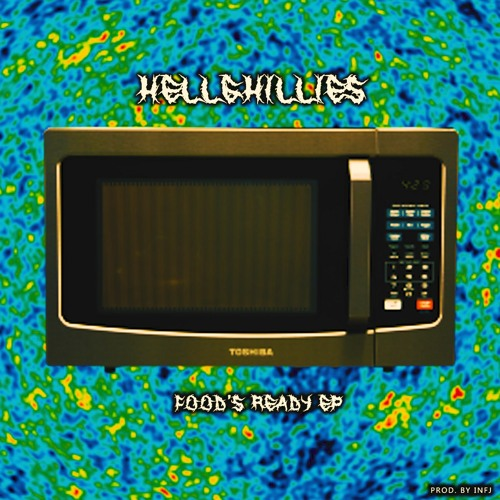HELLGHiLLiES - FOOD'S READY EP (PROD. BY @INFJ)