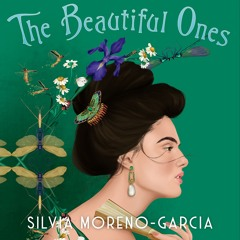 THE BEAUTIFUL ONES by Silvia Moreno-Garcia, read by Imani Jade Powers - Audiobook extract