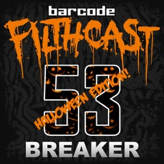 Filthcast 053 featuring Breaker - Halloween 2020 special edition!