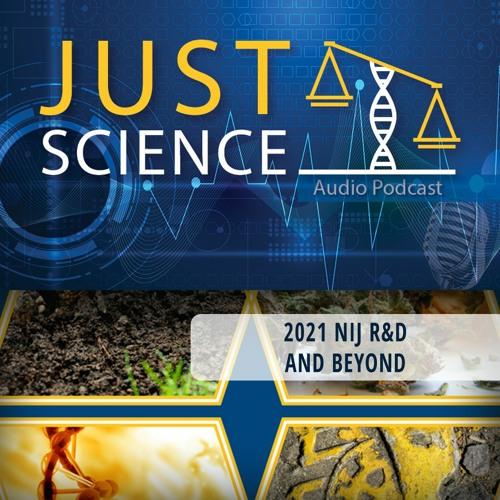 2021 NIJ R&D and Beyond