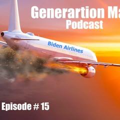 Biden Polls, Plane Crashes, & Church Burnings - Episode 15