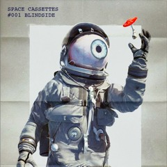 Space Cassettes #001 Blindside