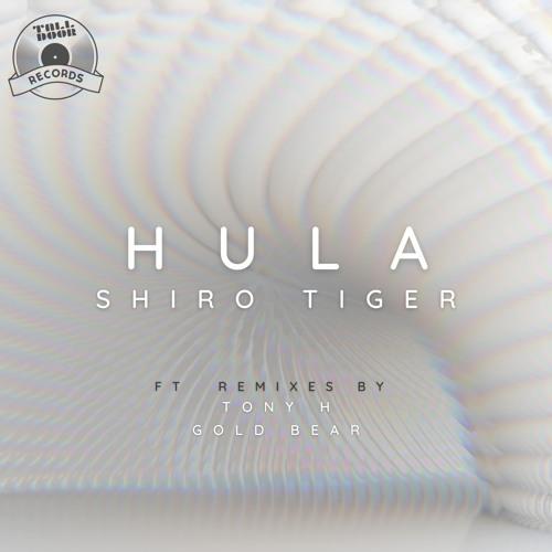 Shiro Tiger - Hula (Original Mix) [TALLDOOR RECORDS]