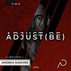 Adjust (BE) Invites #045   ANDREA SIGNORE  