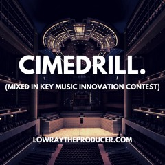 CIMEDRILL- MIXED IN KEY CONTEST