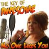 "No One Likes You (Parody of Adele's ""Someone Like You"")"