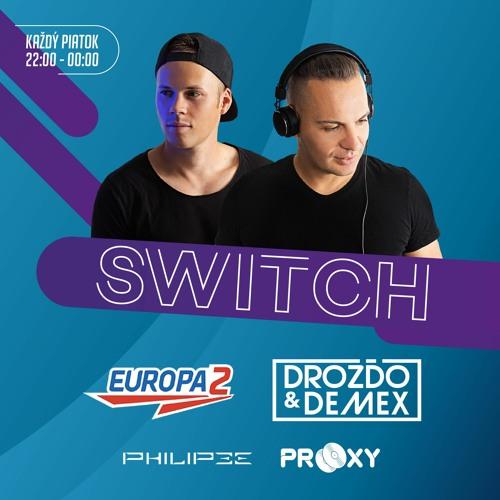 Drozdo & Demex - #SWITCH45 [Guest - Raf Marchesini] on Europa 2