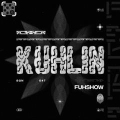 Kuhlin - Fuhshow (BGN047)