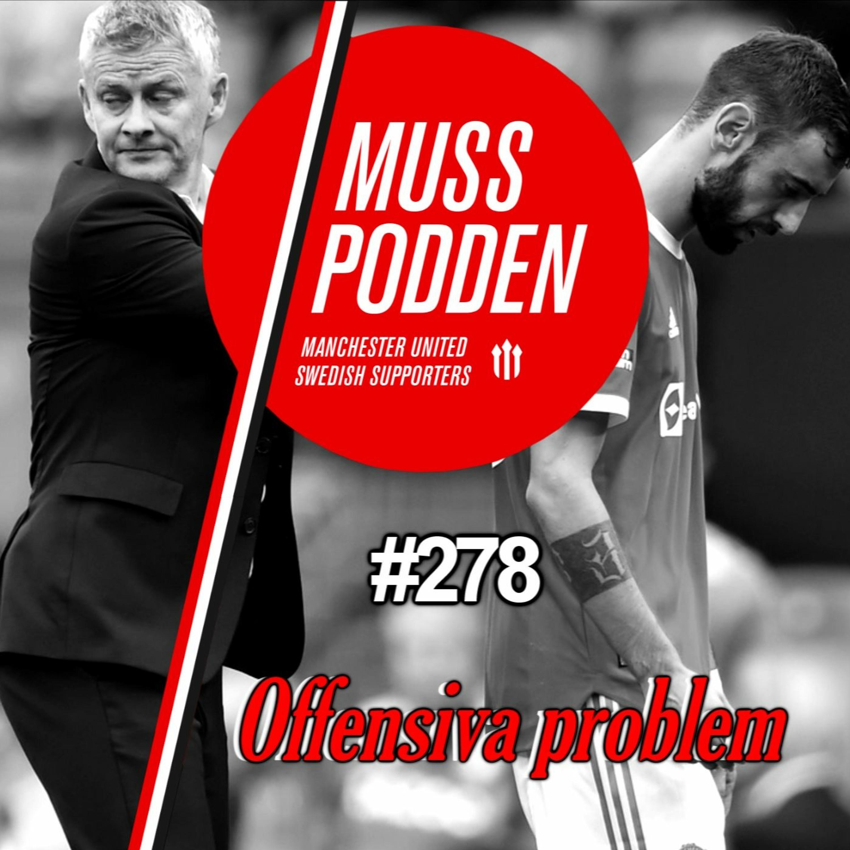 """#278 """"Offensiva problem"""" (efter Aston Villa)"""