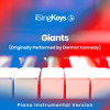 Giants (Higher Key - Originally Performed by Dermot Kennedy) (Piano Instrumental Version)