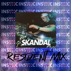 SKANDAL - INSYNC AUDIO RESIDENT MIX 001