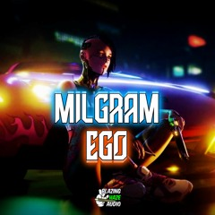 Milgram - Ego (FREE DOWNLOAD)