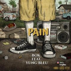 Pain Ft Yxng Bleu