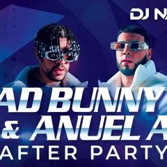 Bad Bunny VS Anuel AA - Reggaeton Mix After Party (By Dj Naydee)