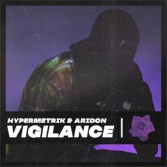 hypermetrik & Aridon - Vigilance