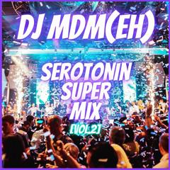 Seretonin Super Mix [Vol.2]