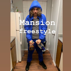Mansion Freestyle