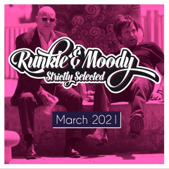 Runkle&Moody - Strictly Selected - March 2021