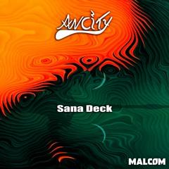 Malcom - Sana Deck