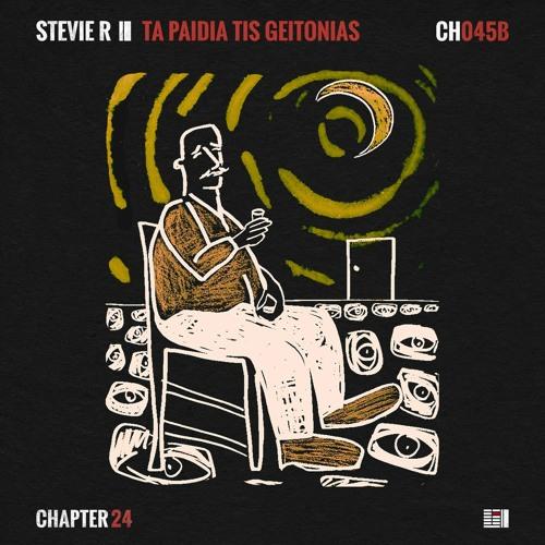 *Out Now* Stevie R feat. Anna Maria X - Ta Paidia Tis Geitonias