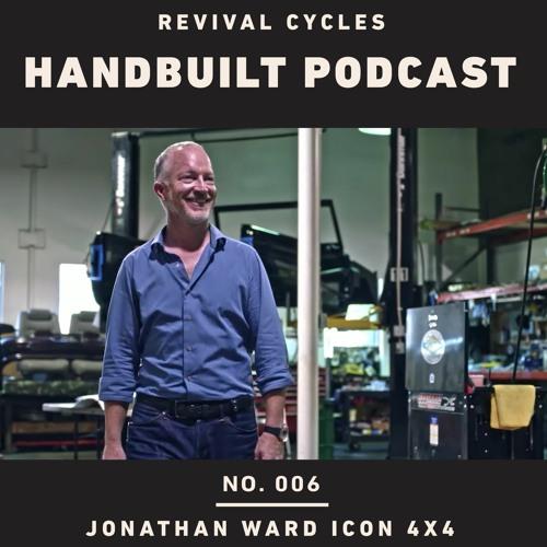 Episode 6: Johnathan Ward of ICON 4X4