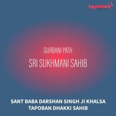 Sukhmani Sahib - Sant Baba Darshan Singh Ji Khalsa Dhakki Sahib