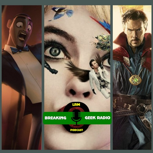 BGRtP Reviews Birds of Prey & Spies in Disguise | Breaking Geek Radio: The Podcast