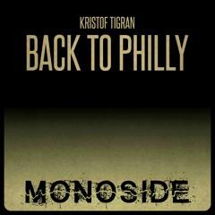 Kristof Tigran - BACK TO PHILLY // MS144