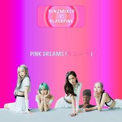 PINK DREAMS (핑크색 꿈) - BENZMIXER