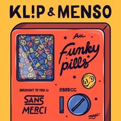 KL!P & Menso - Funky Pills