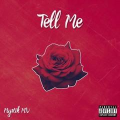 Mystik MV - Tell Me