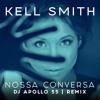 Nossa Conversa (Remix)