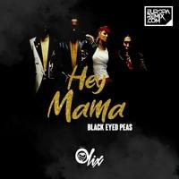 Black Eyed Peas - Hey Mama (state Of Disorder Bootleg)