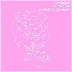 Jon Bellion - All Time Low (Genasidal 2021 Remix)