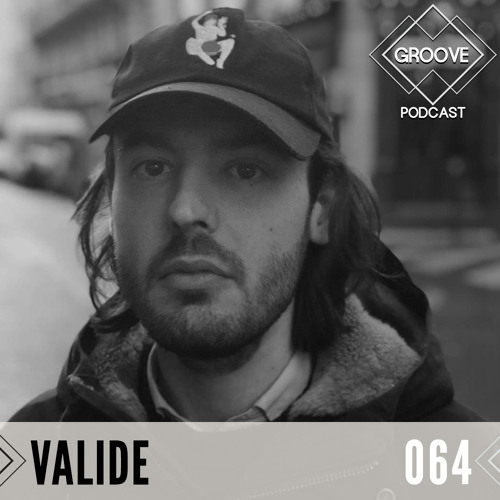 GROOVE Podcast 064 | 2020 - Valide
