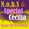 Eyes Of An Artist | Special Cecilia & N.o.b.S.