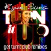 Turn It Up (Dirty Disco Mainroom Remix)