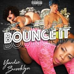 Yardie Brooklyn Bounce it