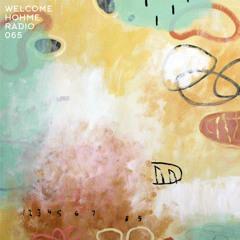Welcome Hohme Radio 065 // Stay Hohme 020-4