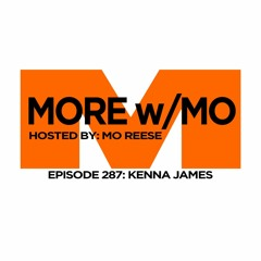 Episode 287 - Kenna James