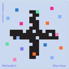 TXT - minisode 1: Blue Hour (FULL ALBUM)