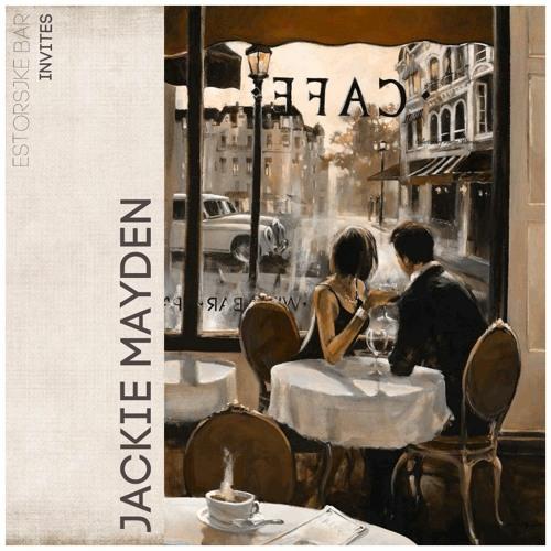 Estorsjke Bar   invites   Jackie Mayden