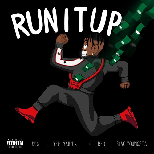 Run It Up (feat. YBN Nahmir, G Herbo & Blac Youngsta)