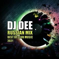 RUSSIAN MUSIC MIX 2021 NEW Music Dj DEE - Vol 11 2021 - REMIX Русская Музыка РУССКИЕ ХИТЫ
