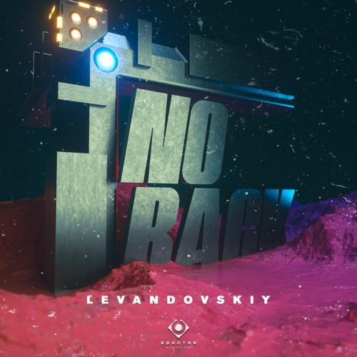 Levandovskiy - No Back (Original MIx)